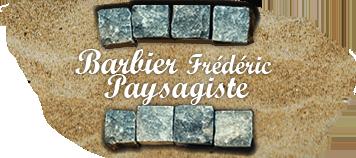 BARBIER FRÉDÉRIC PAYSAGISTE